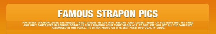 Famous Strapon Pics